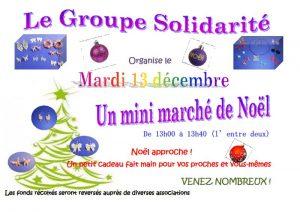 Le groupe solidarité organise un mini marché de Noël le mardi 13 décembre 2016...
